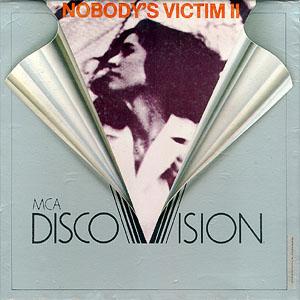 Nobody's Victim II